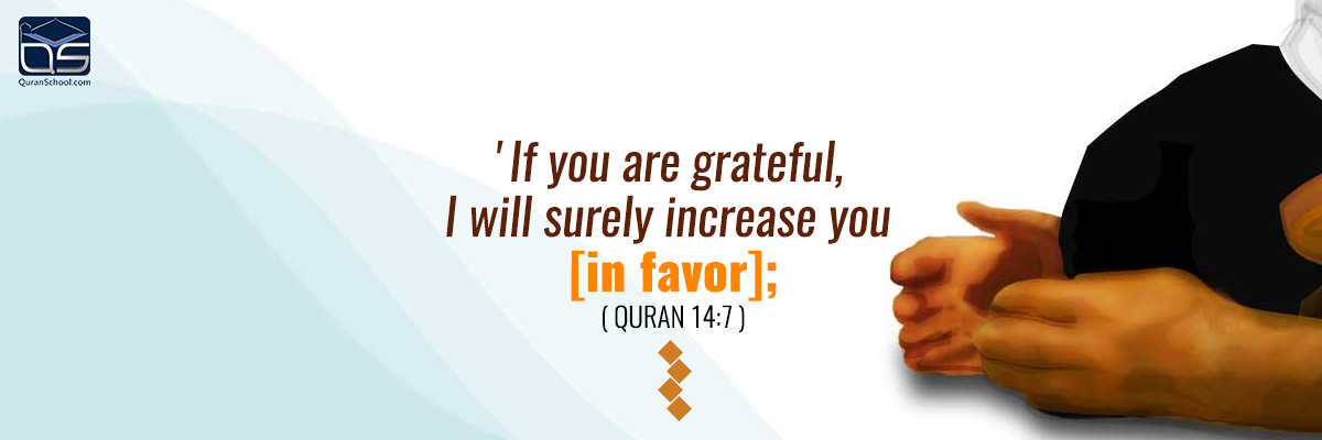 Virtues of Gratitude and Thankfulness to Allah